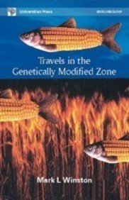 9788173714313: Travels In The Genetically Modified Zone