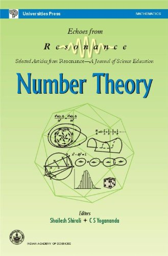 Number Theory: Selected Articles from Resonance ? A Journal of Science Education: C S Yogananada,...