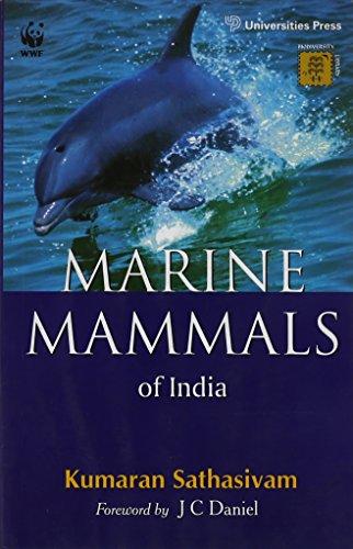 The Marine Mammals of India: Sathasivam, Kumaran
