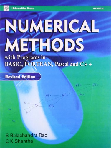 9788173714726: Numerical Methods: With Program in Basic,Fortan,Pascal & C++