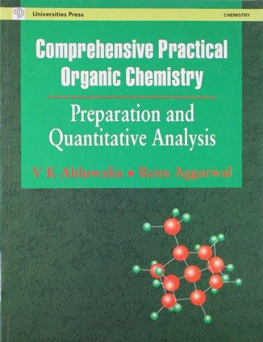 Comprehensive Practical Organic Chemistry: Aggarwal Renu Ahluwalia