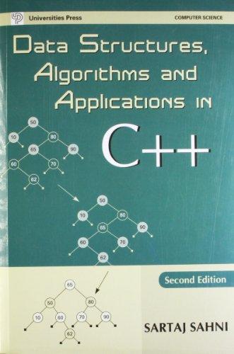 Data Structures Algorithms And Applications In C++: Sahni Sartaj Sartaj Sahni