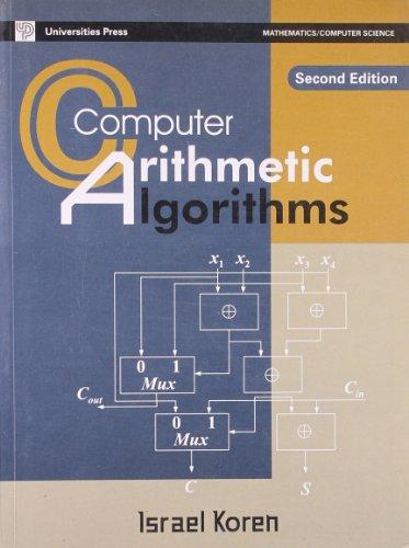 9788173715334: Computer Arithmetic Algorithms