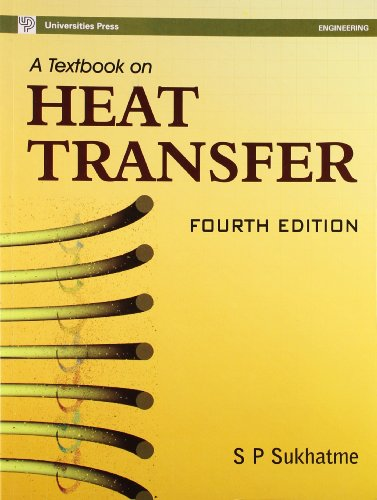 Textbook Of Heat Transfer,A (4th Edn): S P Sukhatme