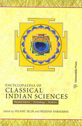 Encyclopaedia of Classical Indian Science: Natural Science Technology Medicin: Helaine Selin and ...