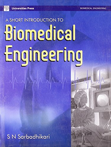 9788173715587: A Short Introduction to Biomedical Engineering