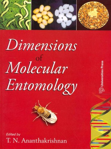 Dimensions of Molecular Entomology: T N Ananthakrishnan (ed.)