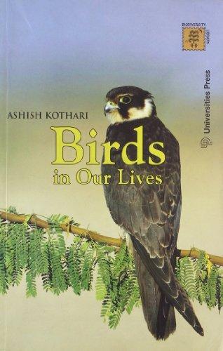 Birds in Our Lives: Ashish Kothari