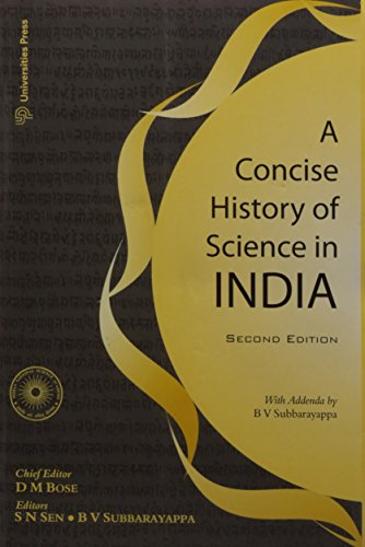 A Concise History of Science in India (Second Edition): B.V. Subbarayappa