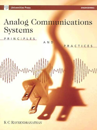 9788173716201: Analog Communications Systems: Principles and Practices