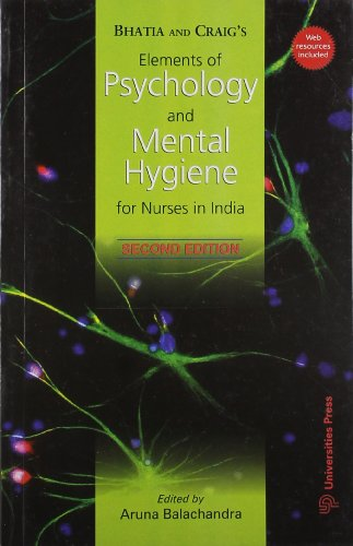 Bhatia and Craig's Elements of Psychology and: Aruna Balachandra (ed.)