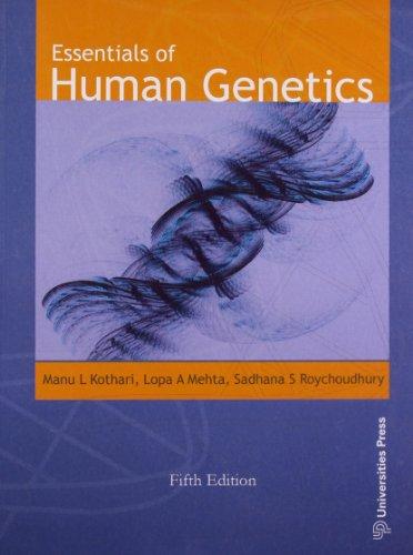 Essentials of Human Genetics: M.L. Kothari, L.A. Mehta and S.S. Roychoudhury