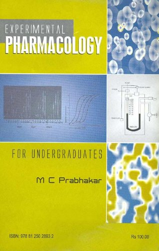 Experimental Pharmacology for Undergraduates: M C Prabhakar