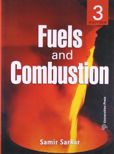 Fuels and Combustion (3rd Edition): Samir Sarkar