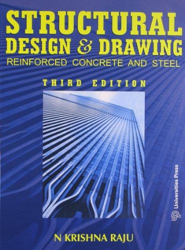 Structural Design and Drawing: Raju N. Krishna