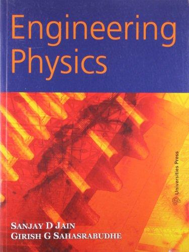 Engineering Physics: Sanjay D. Jain and Girish G. Sahasrabudhe