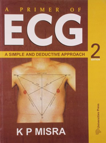A Primer of ECG: A Simple and: K.P. Misra