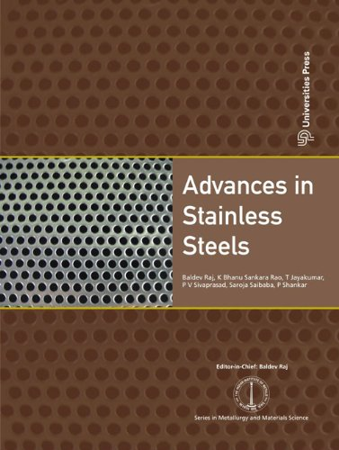 Advances in Stainless Steels (Series in Metalurgy and Materials Science): Baldev Raj (ed.)