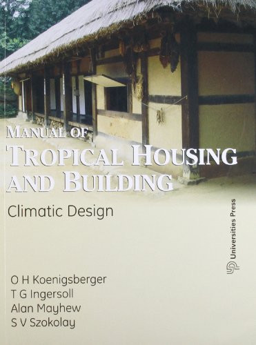 Manual Of Tropical Housing And Building: Climate: O H Koenigsberger,