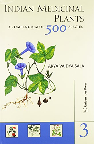 Indian Medicinal Plants: A Compendium of 500: P K Warrier,