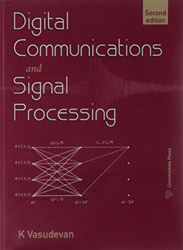 Digital Communications and Signal Processing (Second Edition): K.C. Raveendranathan