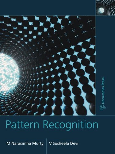 Pattern Recognition : An Introduction: Narasimha Murty and