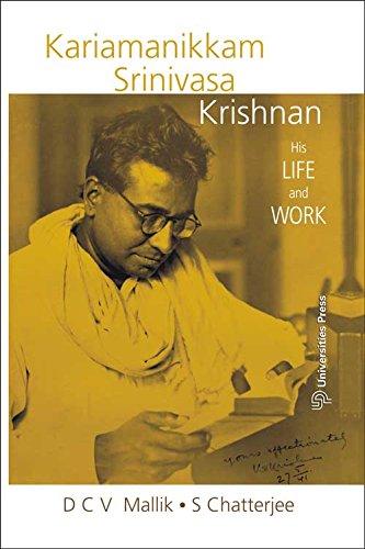 Kariamanikkam Srinivasa Krishnan: Chatterjee S. Mallik