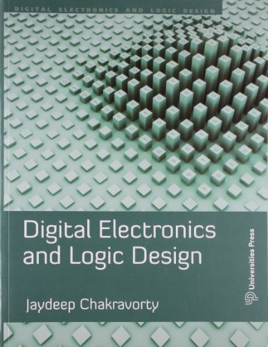 Digital Electronics and Logic Design: Jaydeep Chakravorty