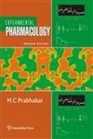 Experimental Pharmacology (Second Edition): M.C. Prabhakar