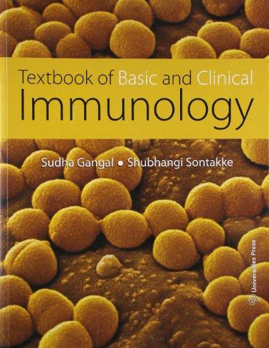 Textbook Of Basic And Clinical Immunology: Sudha Gangal