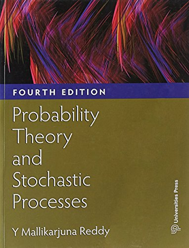 Probability Theory And Stochastic Processes: Mallikarjuna Reddy