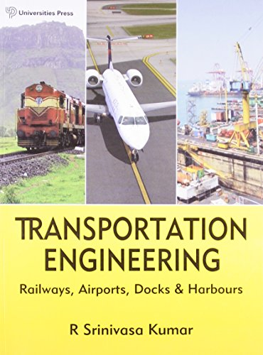 Transportation Engineering: Railways, Airports, Docks and Harbours