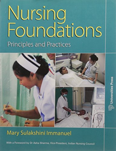 Nursing Foundations: Principles and Practices: Mary Sulakshini Immanuel