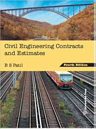 9788173719578: Civil Engineering Contracts and Estimates, Edition IV