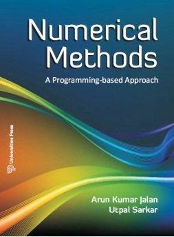 Numerical Methods: A Programming-based Approach: Arun Kumar Jalan,Utpal Sarkar