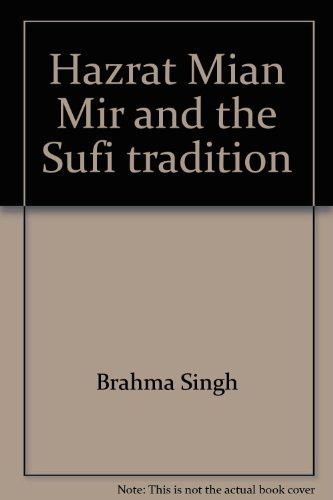 9788173800559: Hazrat Mian Mir and the Sufi tradition