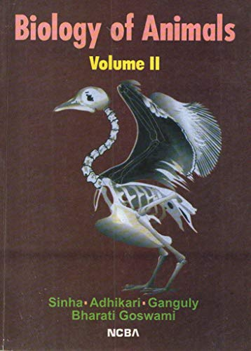 Biology of Animals [Vol Ii]: Arup Kumar Sinha