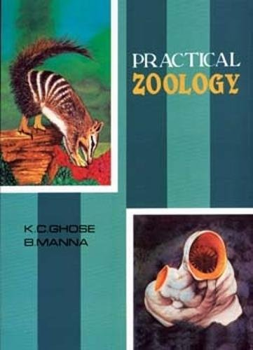 Practical Zoology: Manna B. Ghose