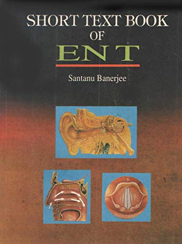 9788173812132: Short Textbook of Ent