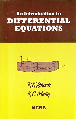 An Introduction to Differential Equations: Ram Krishna Ghosh