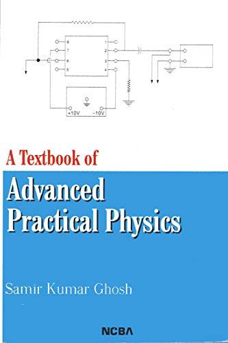 9788173812439: A Textbook of Advanced Practical Physics