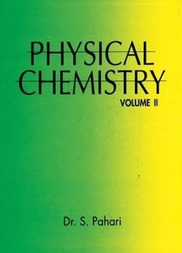 9788173814037: Physical Chemistry: Volume II