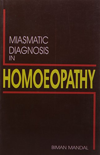 9788173814358: Miasmatic Diagnosis in Homoeopathy