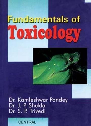 9788173814761: Fundamentals of Toxicology