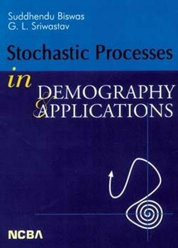 9788173815171: Stochastic Processes in Demography and Applications
