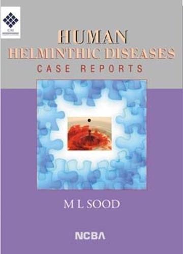 Human Helminthic Diseases: M L Sood