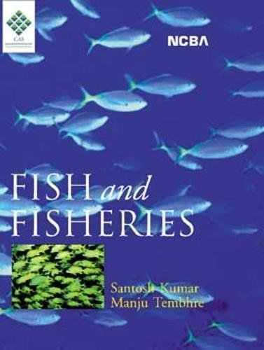Fish and Fisheries: Tembhre Manju Kumar