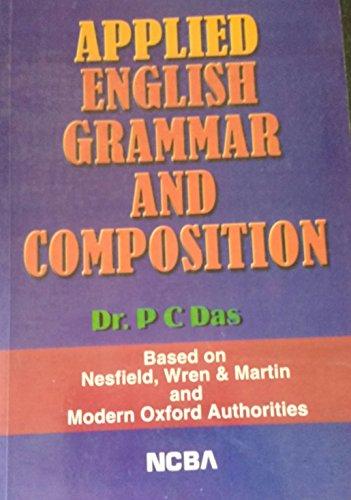 Applied English Grammar & Composition (English Version): P C Das