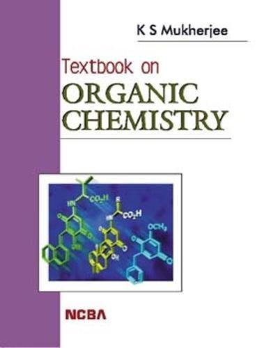Textbook on Organic Chemistry: Kali Sankar Mukherjee
