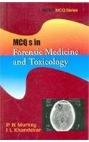 MCQS in Forensic Medicine & Toxicology: P N Murkey